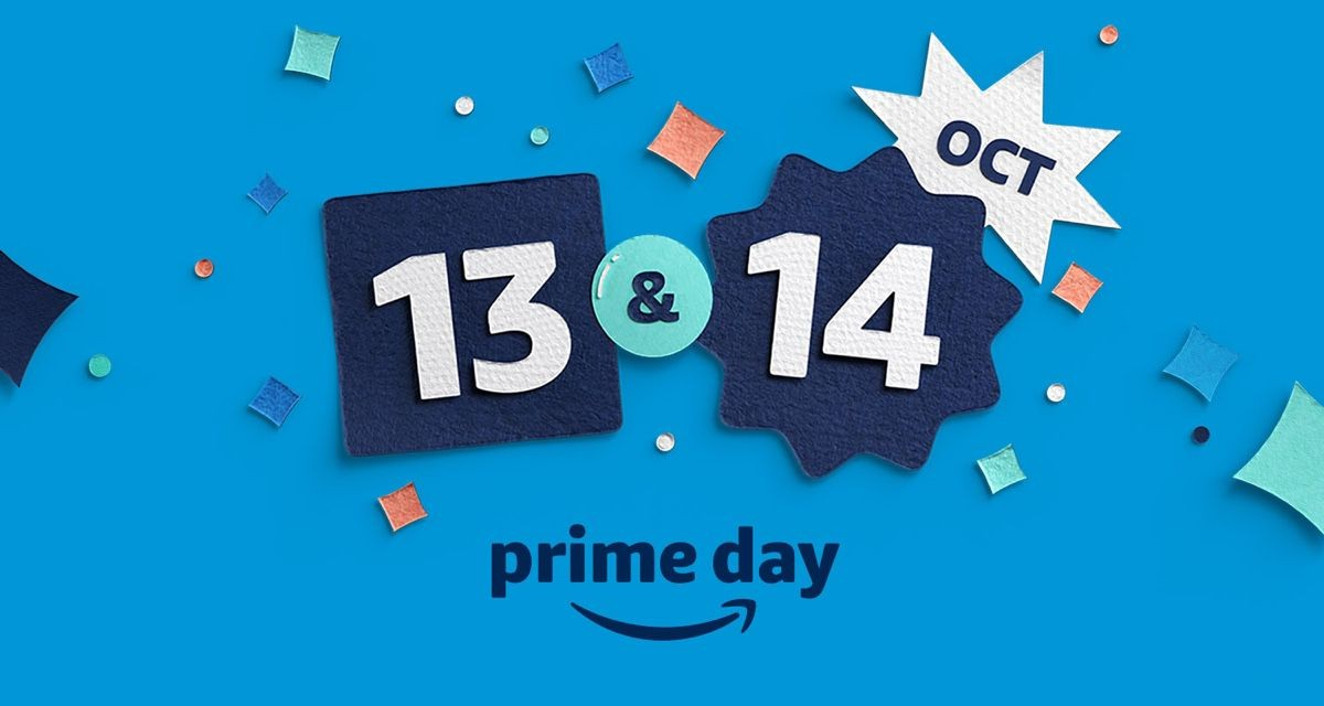 Prime Day : 13 &14 octobre !