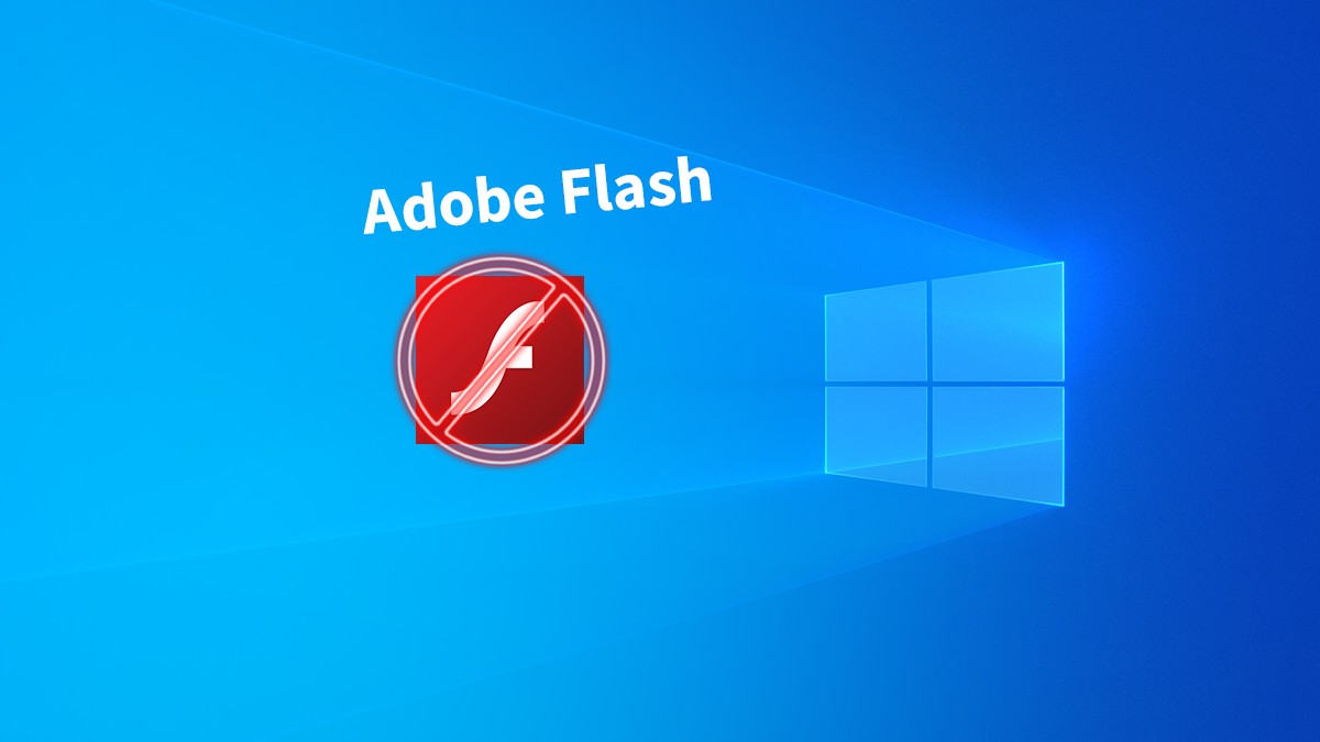 Windows 10 : Une mise à jour supprime Adobe Flash !