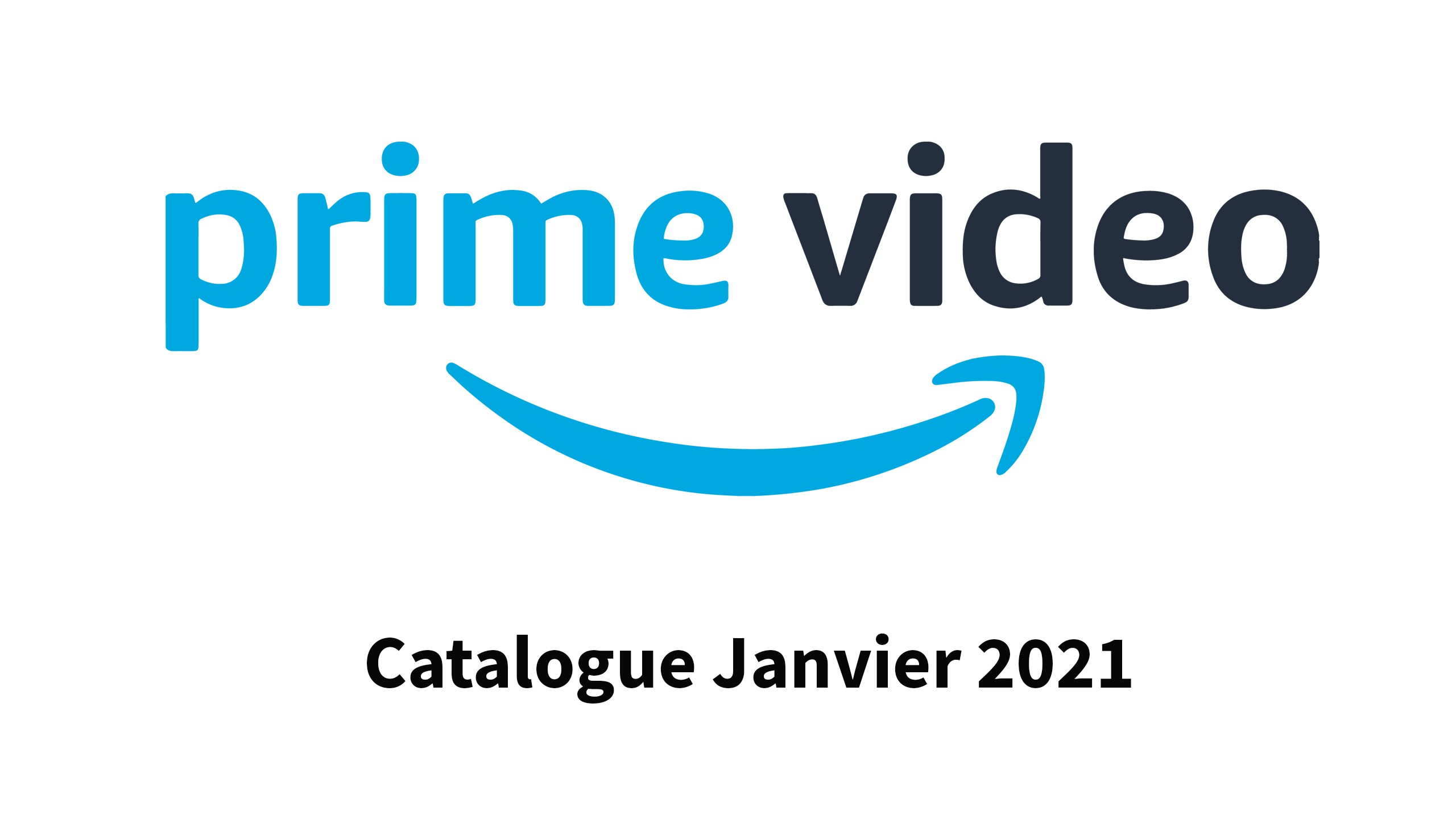 Prime Video : Catalogue de Janvier 2021 !